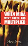 When Mira Went Forth and Multiplied