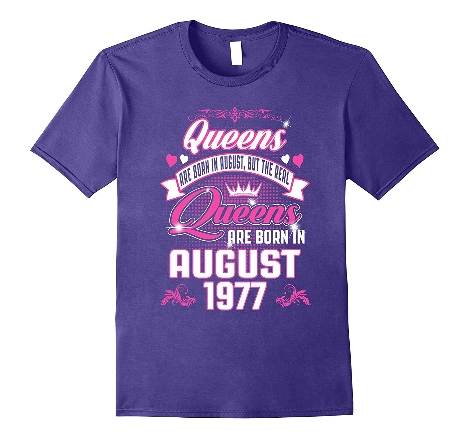 Queens Are Born In August 1977 Birthday Gift Shirt-Art