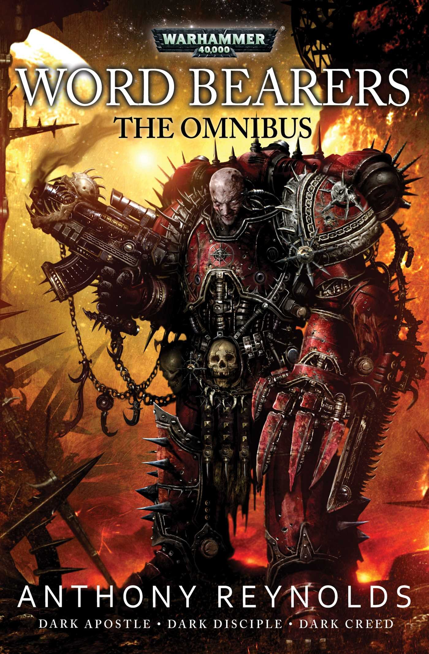 Word Bearers: The Omnibus: Anthony Reynolds: 9781785721168