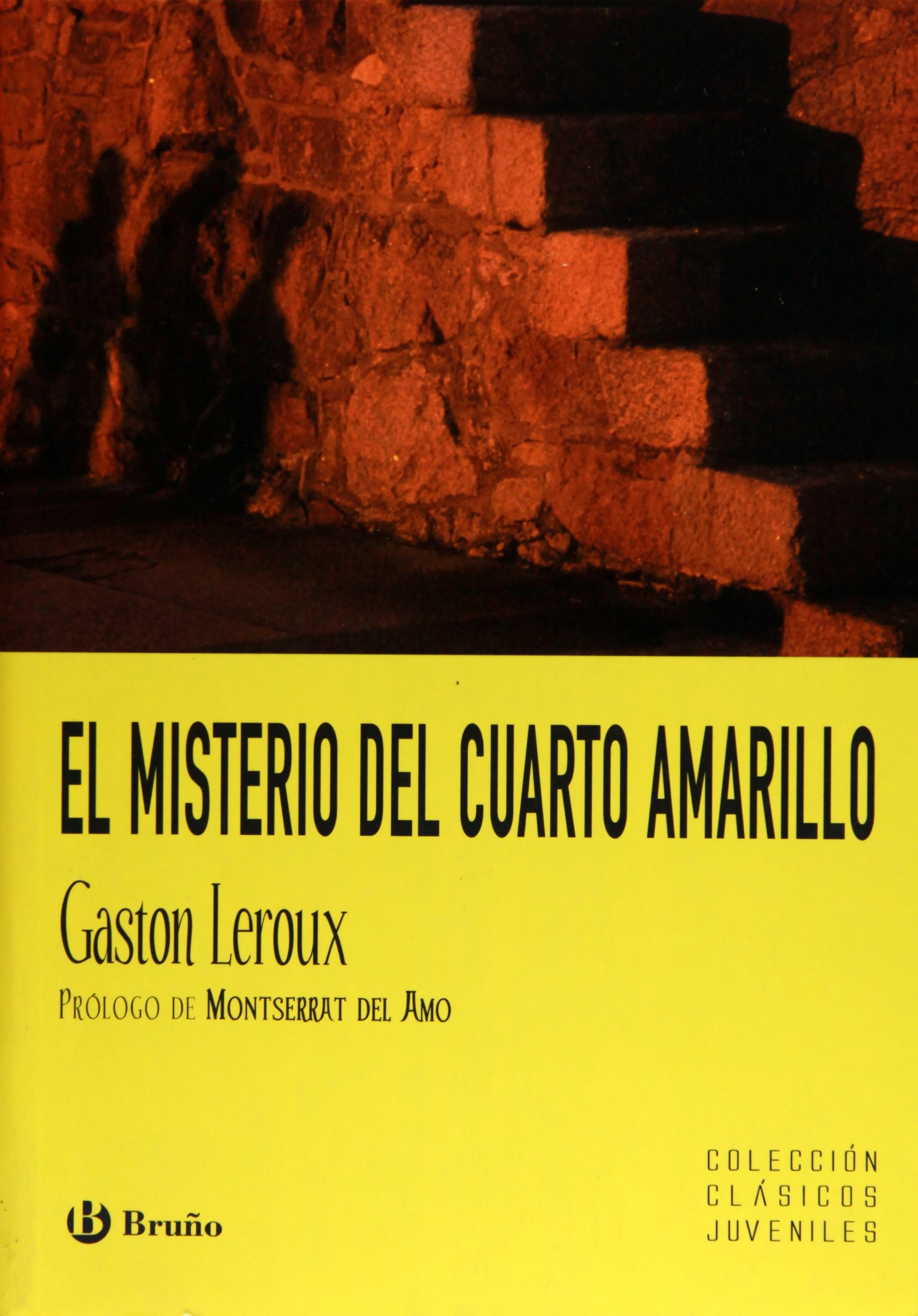 Download El misterio del cuarto amarillo / The Mystery of the Yellow Room (Clasicos Juveniles / Juvenile Classics) (Spanish Edition) pdf epub