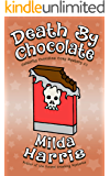 Death by Chocolate: A Culinary Cozy Mystery (Celebrity Cupcakes Cozy Mystery Book 3)