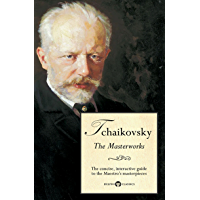 Delphi Masterworks of Pyotr Ilyich Tchaikovsky (Illustrated) (Delphi Great Composers Book 4) book cover