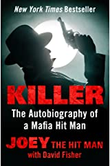 Killer: The Autobiography of a Mafia Hit Man Kindle Edition