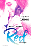 Red (versione italiana) (Chasing Red Vol. 1)