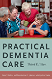 Practical Dementia Care (English Edition)