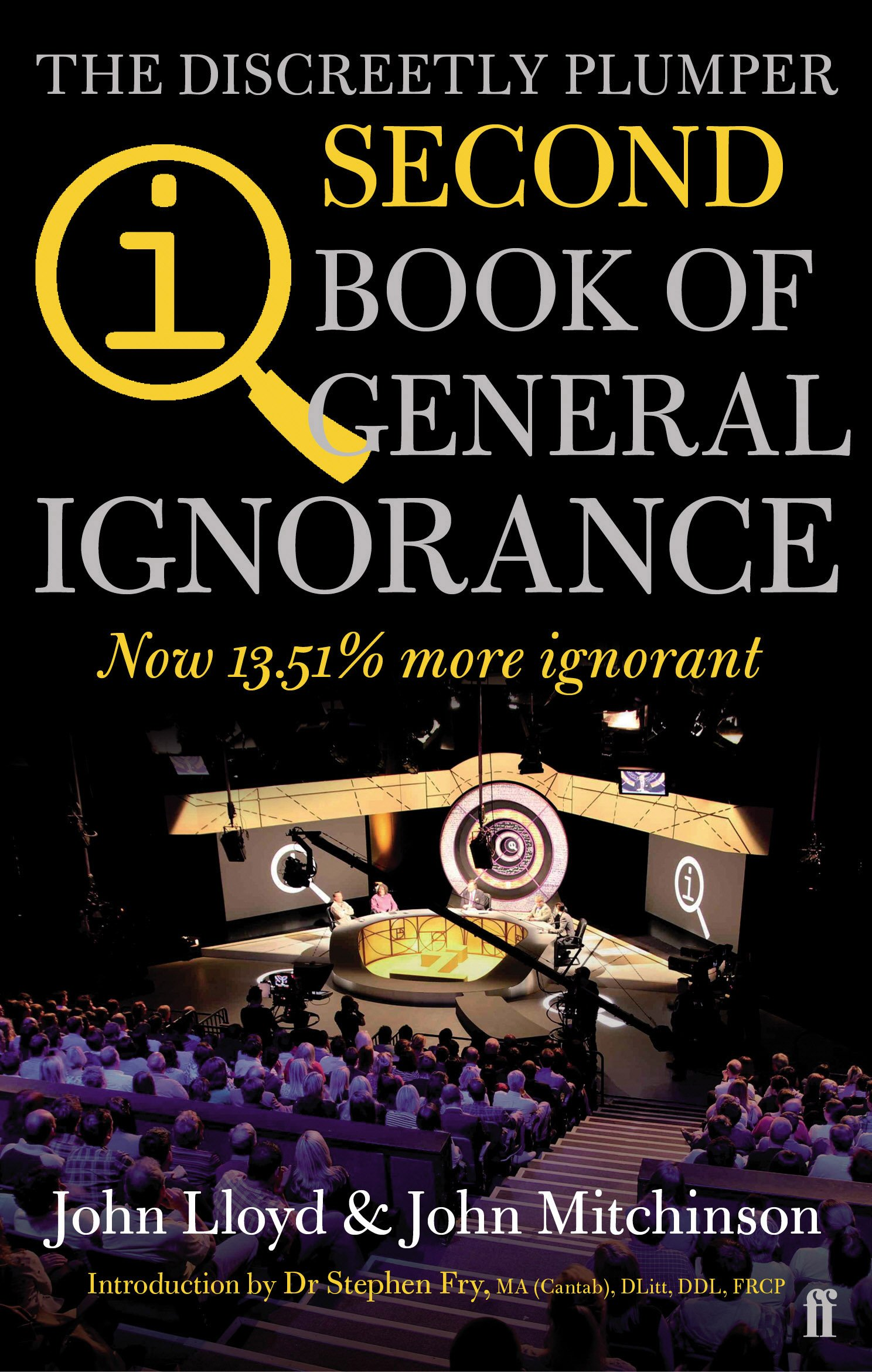 QI: The Second Book of General Ignorance: The Discreetly Plumper Edition Paperback – 2012 John Lloyd Faber and Faber 0571290728 Home & Garden - General