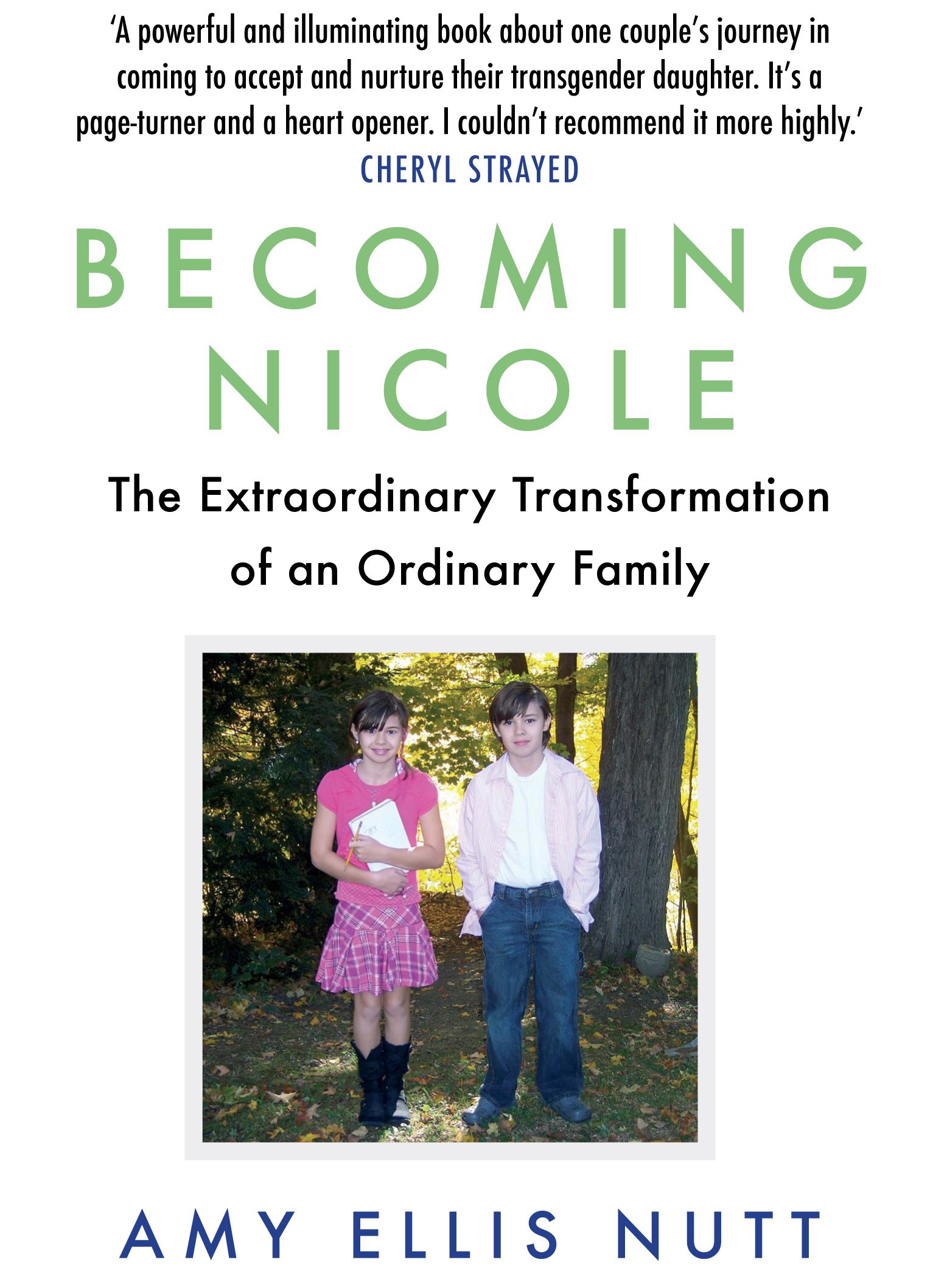 Becoming Nicole : The Extraordinary Transformation of an Ordinary Family (Anglais) Broché – 2 février 2017 Amy Ellis Nutt Atlantic Books 1786490323 Belletristik / Biographien