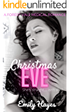 Christmas Eve: A Lesbian Christmas Romance (Forest Vale Hospital Book 3)