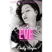 Christmas Eve: A Lesbian Christmas Romance (Forest Vale Hospital Book 3) (English Edition)