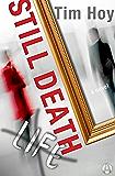 Still Death: A Novel