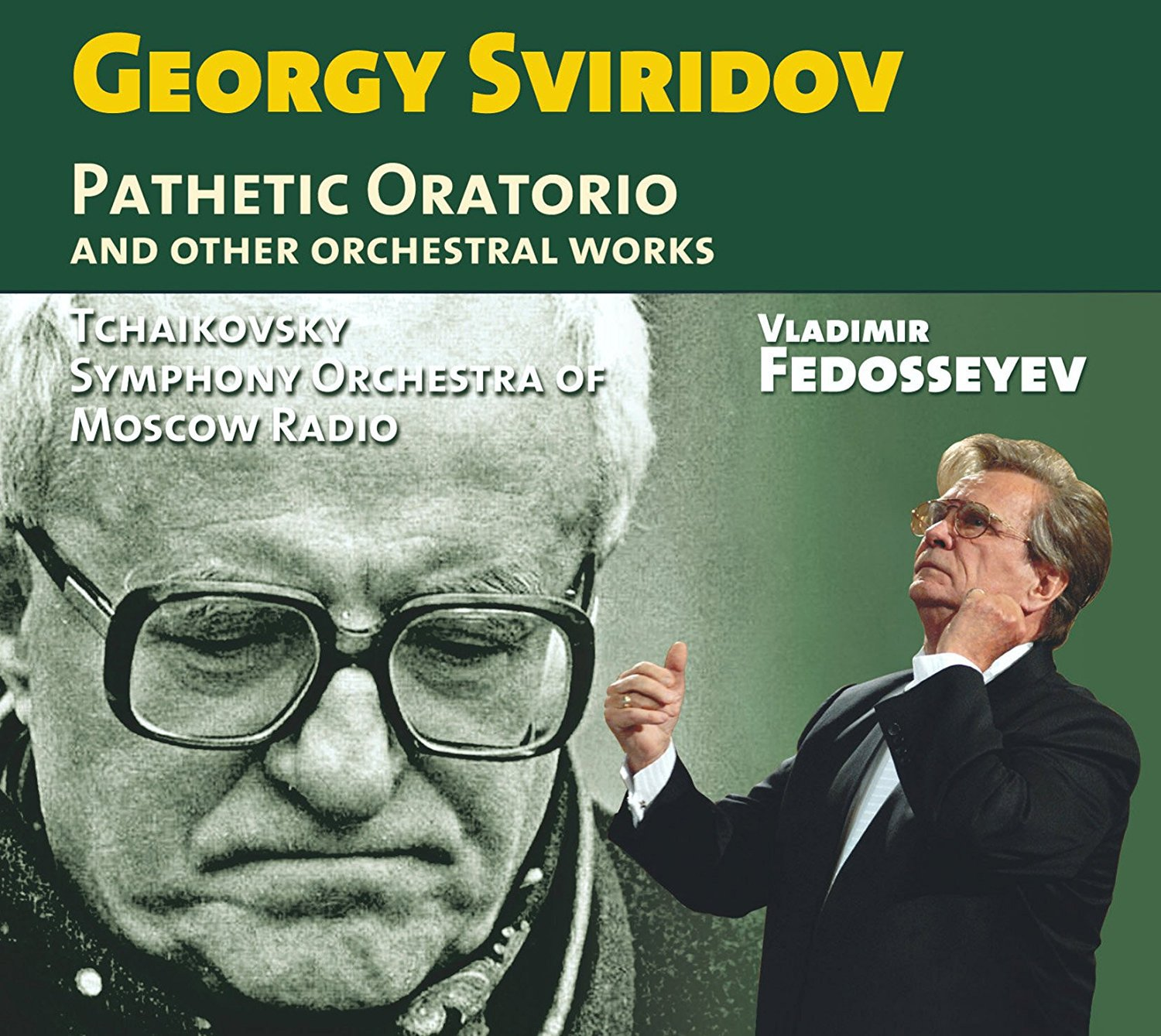 Georgy Sviridov: Pathetic Oratorio & Other Orchestral Works by Relief