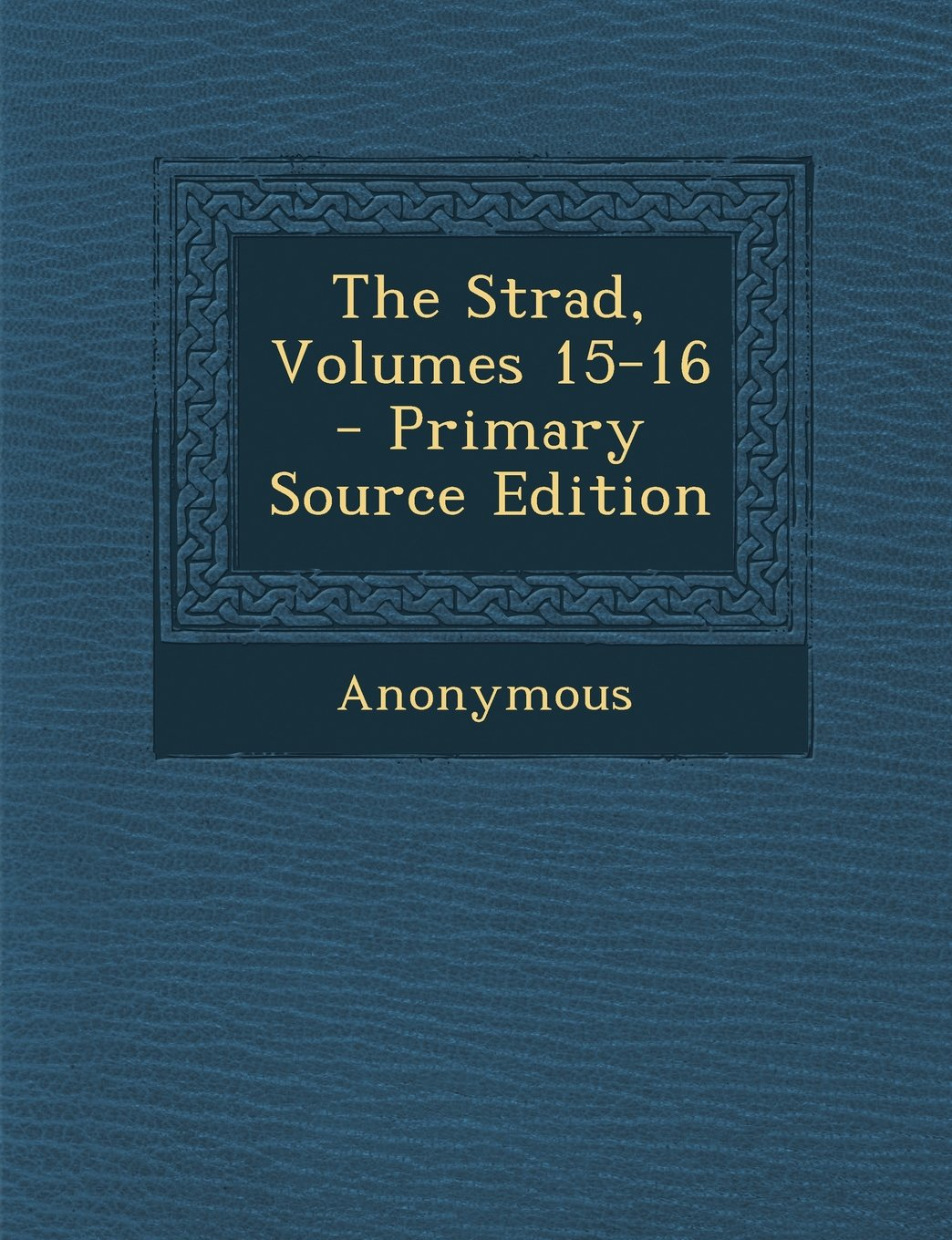 Download The Strad, Volumes 15-16 PDF