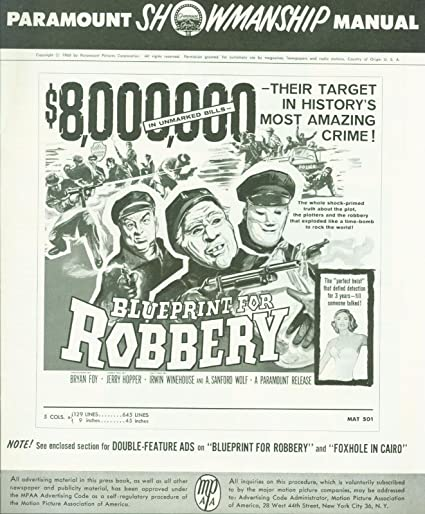 Blueprint for robbery 1961 press book j pat omalley robert j blueprint for robbery 1961 press book j pat omalley robert j malvernweather Images