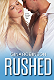 Rushed (The Rushed Series Book 1)