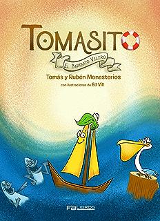 Tomasito: El barquito velero (Spanish Edition)