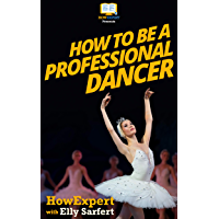How To Be a Professional Dancer book cover