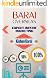 Export Import Marketing Made Very Easy: International Marketing With Strategies