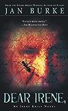 Dear Irene,: An Irene kelly Novel (Irene Kelly Mysteries Book 3)