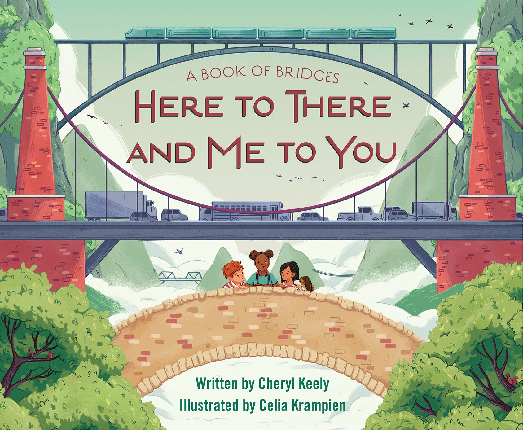 A Book of Bridges: Here To There and Me To You by Sleeping Bear Press