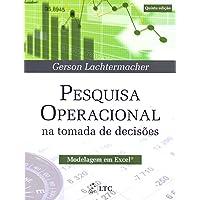 Pesquisa Operacional na Tomada de Decisões