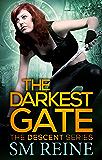 The Darkest Gate (The Descent Series Book 2)