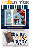 Libraries and Larceny (Hearts Grove Cozy Mystery Book 5)