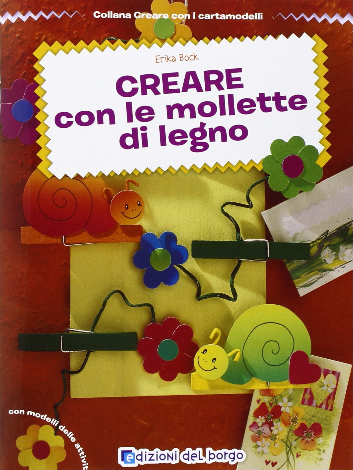 Amazon It Creare Con Le Mollette Di Legno Erika Bock C