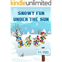 Snowy Fun under the Sun: Children's book, Picture Book, kids book collection, Funny humor ebook, Education (Bedtime stories book series for   children 7)