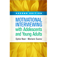 Motivational Interviewing with Adolescents and Young Adults, Second Edition (Applications of Motivational Interviewing)