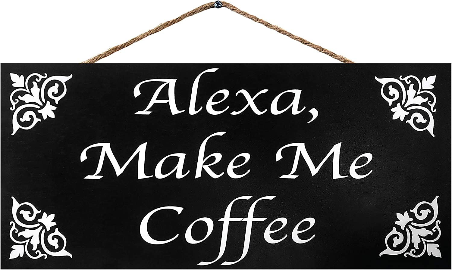 JennyGems Alexa Make Me Coffee | Funny Coffee Sign | Coffee Themed Kitchen Decor | Coffee Lovers Gifts | Coffee Bar Accessories| Made in USA
