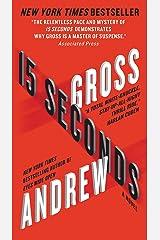 15 Seconds: A Novel Kindle Edition