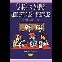 Taller de mapas conceptuales y mentales: Para aprender a pensar y organizar las ideas (Herramientas nº 34)