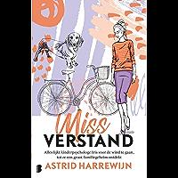Miss Verstand: Alles lijkt kinderpsychologe Iris voor de wind te gaan, tot ze een groot familiegeheim ontdekt