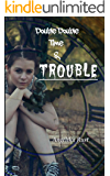 Double Double Time & Trouble (Resident Witch Book 2)