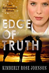 Edge Of Truth (Law Enforcement Heroes) Kindle Edition