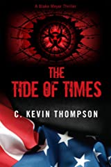 The Tide of Times (the Blake Meyer Thriller series Book 3) Kindle Edition