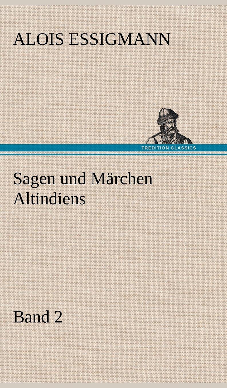 Download Sagen Und Marchen Altindiens, Band 2 (German Edition) PDF