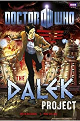 Doctor Who: The Dalek Project Kindle Edition