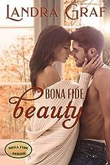 Bona Fide Beauty Kindle Edition