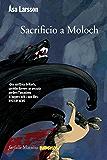 Sacrificio a Moloch: Il quinto caso delll'avvocato Rebecka Martinsson