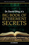 Dr. David Eifrig Jr.'s Big Book of Retirement Secrets