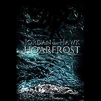 Hoarfrost (Whyborne & Griffin Vol. 6)