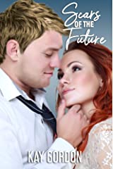 Scars of the Future Kindle Edition