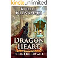 Dragon Heart: Blood Will. LitRPG wuxia series: Book 3 (English Edition)