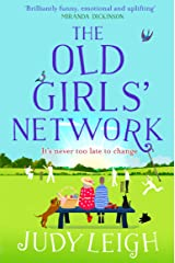 The Old Girls' Network: A funny, feel-good read for summer 2020 Kindle Edition