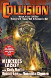 Collision: Book Four in the Secret World Chronicle
