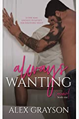 Always Wanting (Consumed Book 1) Kindle Edition