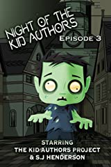 Night of the Kid Authors! Episode 3 (The Kid Authors Project)