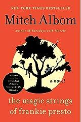 The Magic Strings of Frankie Presto: A Novel Kindle Edition