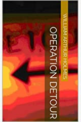 Operation Detour Kindle Edition